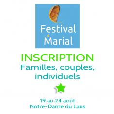 Inscription au Festival Marial pour individuels, couples, familles